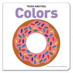 Leap Year Press Colors Touch And Feel Board Book