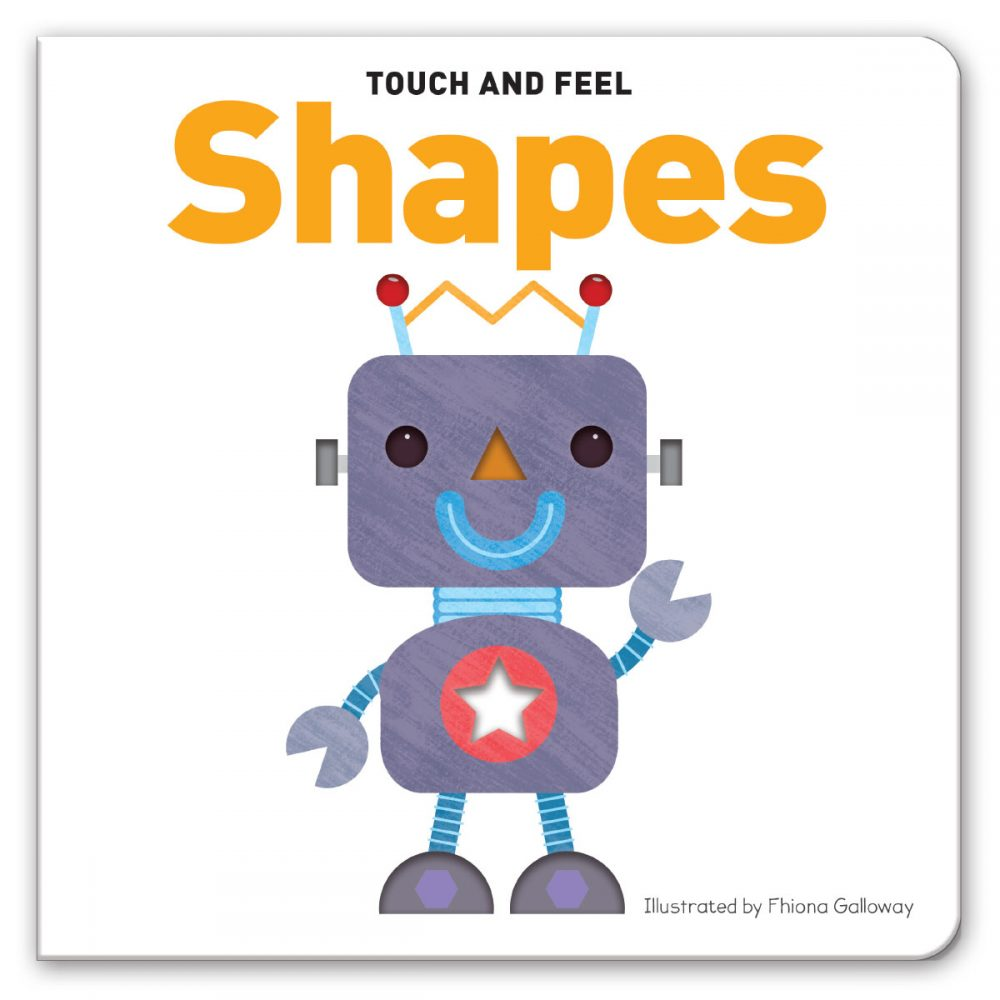 Leap Year Press Shapes Touch And Feel Board Book